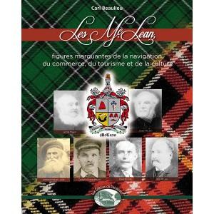 Les McLean : figures marquantes de la navigation, du commerce, du tourisme et de la culture
